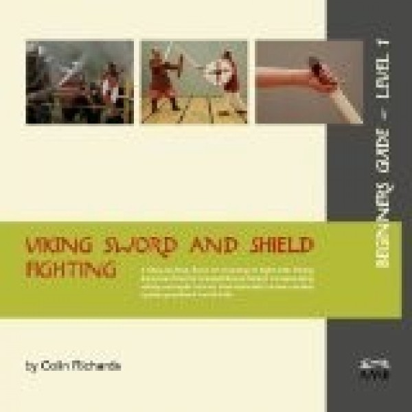 Viking Sword and Shield Fighting - Beginners Guide 1-0