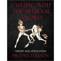 Cutting with the Medieval Sword: Theory and Application-0