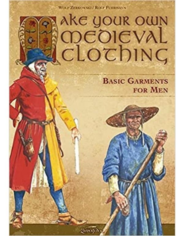 Make your own medieval clothing: Basic garments for men-0