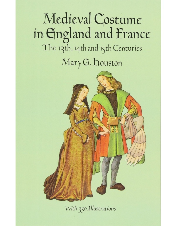 Medieval Costume in England and France: The 13th, 14th and 15th Centuries-0