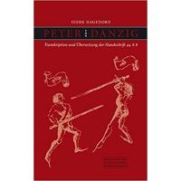 Peter von Danzig: Transkription und Übersetzung der Handschrift 44 A 8-0