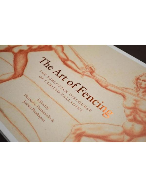 The Art of Fencing: The Discourse of Camillo Palladini-1609