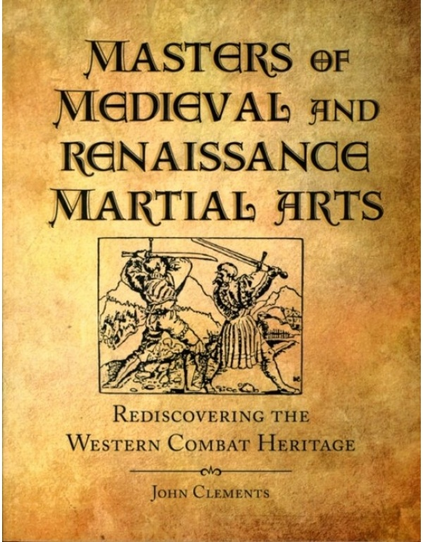 Masters of medieval and renaissance martial arts-0